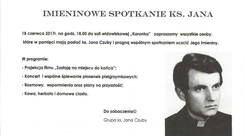 Imieninowe Spotkanie Ks Jana Zaproszenie Nasza Bobowa