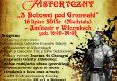 """Piknik Historyczny """"Z Bobowej pod Grunwald""""- Zaproszenie"""