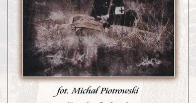 """Wystawa fotografii Michała Piotrowskiego """"Wspomnienia 1918""""- Zaproszenie"""