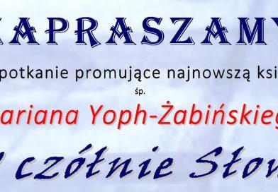 Zaproszenie na spotkanie literackie i prezentację poezji Mariana Yoph- Żabińskiego