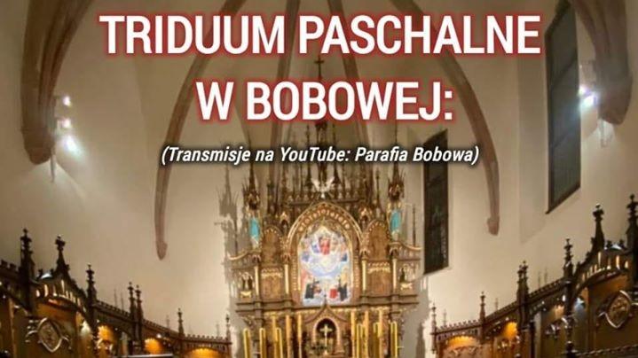 Triduum Paschalne 2020 w Bobowej