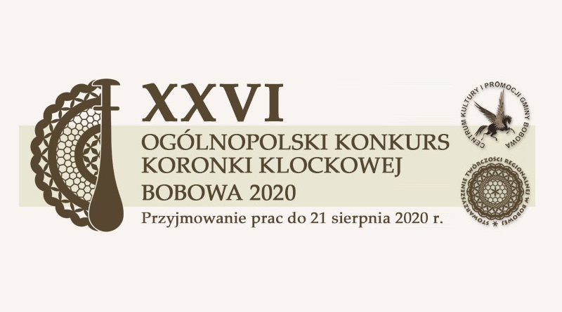 XXVI Ogólnopolski Konkurs Koronki Klockowej