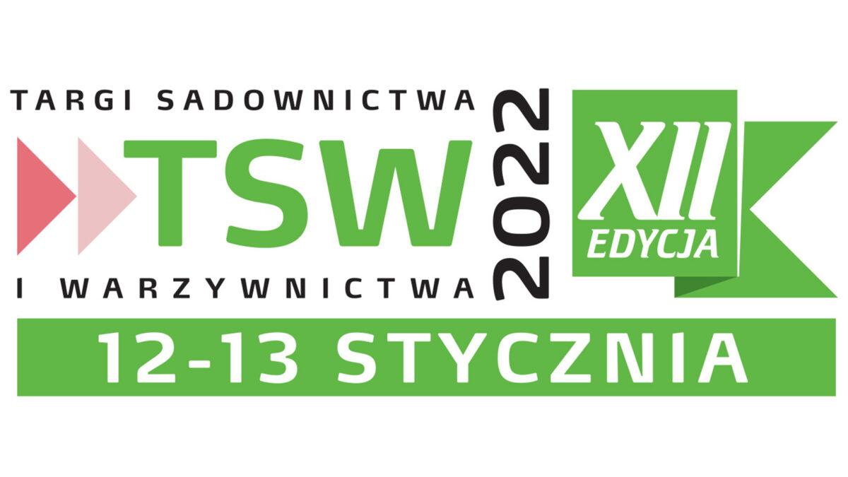 TSW 2022 – Targi Sadownictwa i Warzywnictwa 12 i 13 stycznia 2022 r. w Nadarzynie