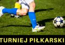 Turnieje piłkarskie – zaproszenie