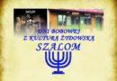 Dni Bobowej z kulturą Żydowską – SZALOM 2020 – zaproszenie